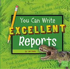 "You Can Write Excellent Reports, from Capstone Publishing ""You Can Write"" series"